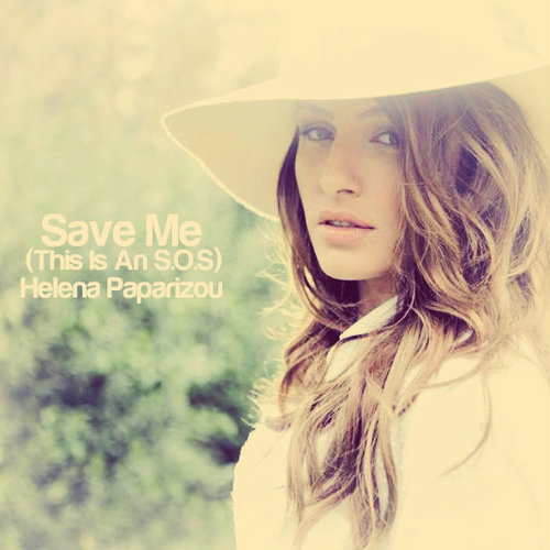 Save Me - This is an sos, Ελενα Παπαριζου