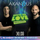 Akanthus Κυριακή 30 Αυγούστου: ShowMeLove 7year's party!